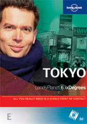 Lonely Planet Six Degrees Tokyo on DVD