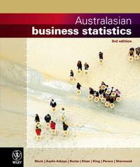 Australasian Business Statistics 3E Wileyplus/Istudy by Black