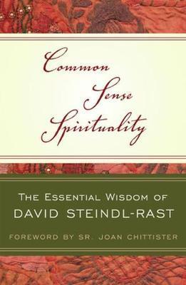 Common Sense Spirituality by David Steindl-Rast image