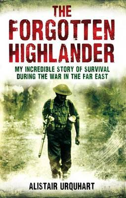 The Forgotten Highlander by Alistair Urquhart image