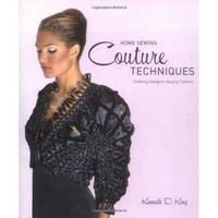 Home Sewing Couture Techniques by Kenneth D. King