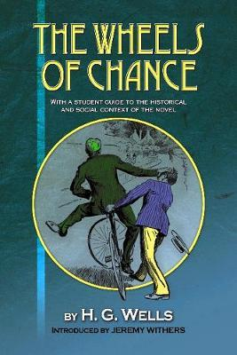 The Wheels of Chance by H G Wells by Jeremy Withers image