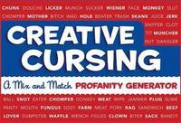 Creative Cursing: A Mix 'n' Match Profanity Generator by Jillian Panarese