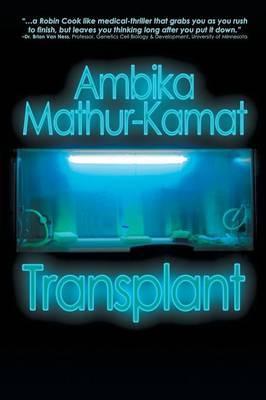 Transplant by Ambika Mathur-Kamat