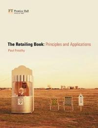 The Retailing Book by Paul Freathy