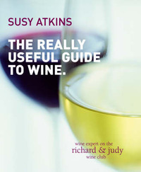 The Really Useful Guide to Wine by Susy Atkins image
