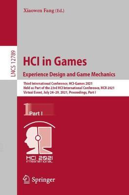 HCI in Games: Experience Design and Game Mechanics