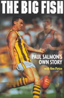 Big Fish: Paul Salmon's Own Story by Paul Salmon image