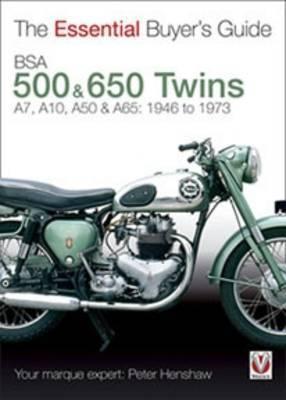Bsa 500 & 600 Twins by Peter Henshaw