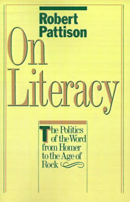 On Literacy by Robert Pattison