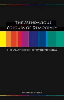 Mendacious Colours of Democracy by Alex Rubner image