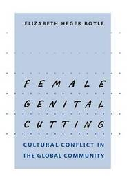 Female Genital Cutting by Elizabeth Heger Boyle