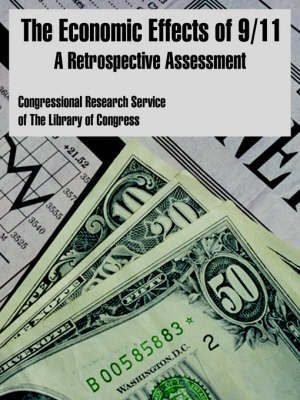 The Economic Effects of 9/11: A Retrospective Assessment by Congressional Research Service Library of Congress image