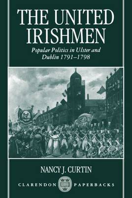 The United Irishmen by Nancy J. Curtin image