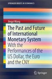 The Past and Future of International Monetary System by Jingyi Wang image