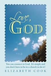 Love, God by Elizabeth Cook