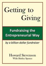 Getting to Giving Generic Hard Cover by Howard H Stevenson (The University of Nottingham, UK)