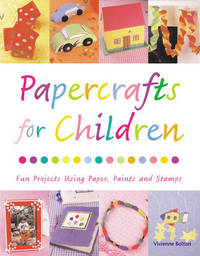 Papercrafts for Children by Vivienne Bolton image