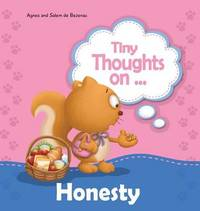 Tiny Thoughts on Honesty by Agnes De Bezenac