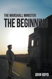 The Marshall Minister by John Boyd