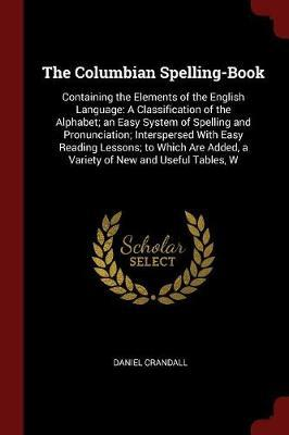 The Columbian Spelling-Book by Daniel Crandall image