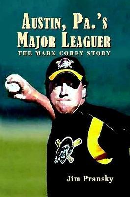 Austin, Pa.'s Major Leaguer by Jim Pransky image