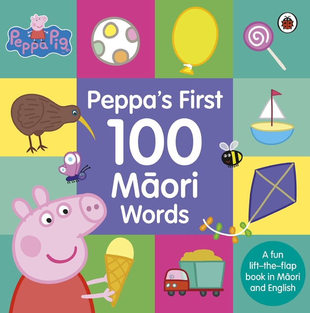 Peppa Pig: Peppa's First 100 Maori Words by Peppa Pig