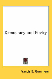 Democracy and Poetry by Francis B Gummere image
