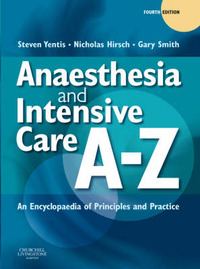 Anaesthesia and Intensive Care A-Z by Steven M. Yentis image