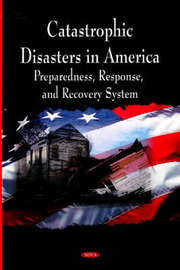 Catastrophic Disasters in America by General Accountability Office image