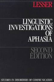 Linguistic Investigations of Aphasia by Ruth Lesser image