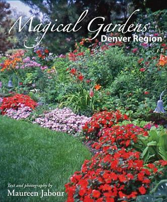 Magical Gardens by Maureen Jabour