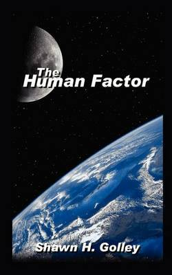 The Human Factor by Shawn H. Golley image