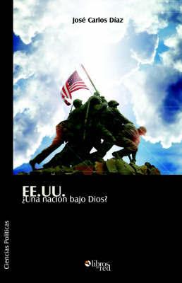 EE.UU. Una Nacion Bajo Dios? by Jose Carlos Diaz image