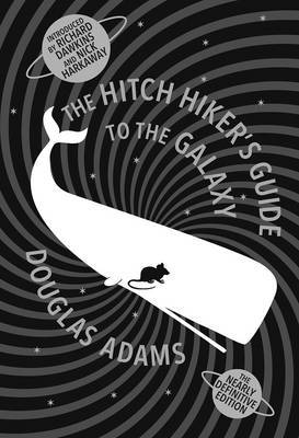 The Hitch Hiker's Guide to the Galaxy: The Nearly Definitive Edition (5 Books in 1 Volume) by Douglas Adams