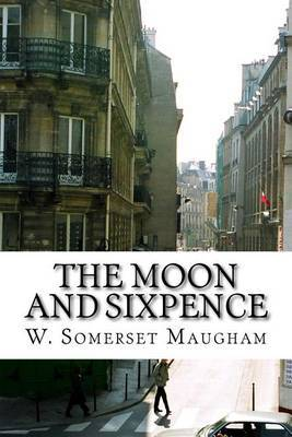 The Moon and Sixpence by W.Somerset Maugham