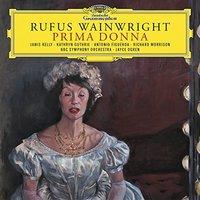 Prima Donna by Rufus Wainwright
