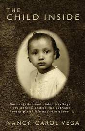 The Child Inside by Nancy Carol Vega