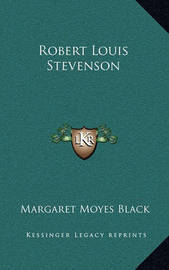 Robert Louis Stevenson by Margaret Moyes Black