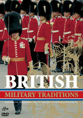 British Military Traditions on DVD