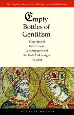 Empty Bottles of Gentilism by Francis Oakley image