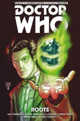 Doctor Who - The Eleventh Doctor: The Sapling Volume 2: Roots by Si Spurrier