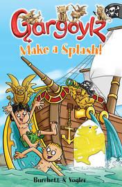Gargoylz: Make a Splash! by Jan Burchett image
