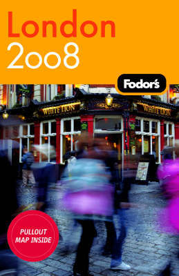 Fodor's London: 2008 by Fodor Travel Publications image
