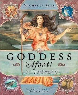 Goddess Afoot! by Michelle Skye image