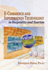 E-Commerce and Information Technology in Hospitality and Tourism by Zongqing Zhou image