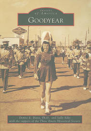 Goodyear by Denise E Bates