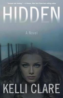 Hidden by Kelli Clare