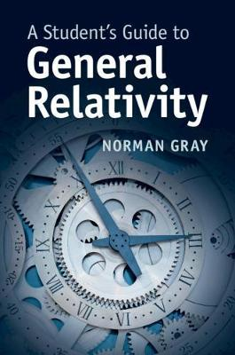 A Student's Guide to General Relativity by Norman Gray