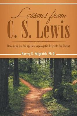 Lessons from C. S. Lewis by Ph D Harvey E Solganick image